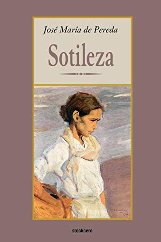 Sotileza (Spanish Edition)