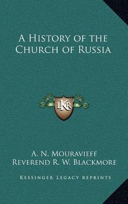 A History of the Church of Russia(Hardback) - 2010 Edition pdf epub