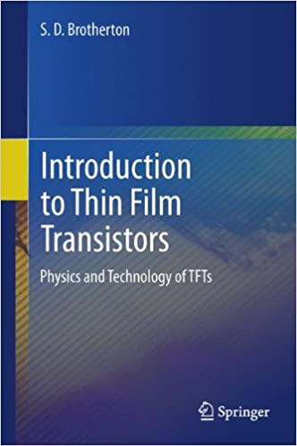 Introduction to thin film transistors physics and technology of introduction to thin film transistors physics and technology of tfts 2013th edition publicscrutiny Image collections