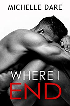 Where I End by [Dare, Michelle]