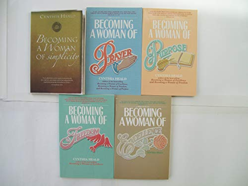 Becoming a Woman of ... Bible Study Series (Set of 5) Simplicity, Prayer, Purpose, Freedom, Excellence (Cynthia Heald Becoming A Woman Of Prayer)