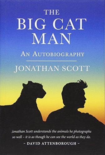 The Big Cat Man An Autobiography [Scott, Jonathan] (Tapa Dura)