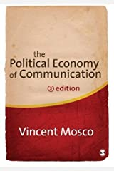 [The Political Economy of Communication] [Author: Mosco, Vincent] [May, 2009] Paperback