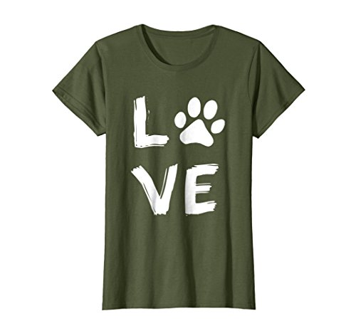 Womens Love Dog Paw Print Animal Paw Dog Lover Dog Owner T Shirt Medium Olive - Dog Themed Clothing
