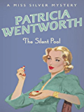 The Silent Pool (Miss Silver Mystery Book 24)