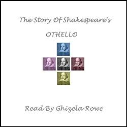 The Story of Shakespeare's Othello