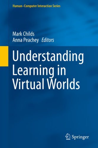 Download Understanding Learning in Virtual Worlds (Human-Computer Interaction Series) Pdf