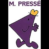 Monsieur Pressé (Collection Monsieur Madame)