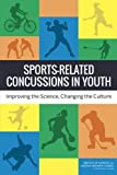 img - for Sports-Related Concussions in Youth: Improving the Science, Changing the Culture book / textbook / text book