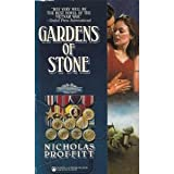 Front cover for the book Gardens of Stone by Nicholas Proffitt