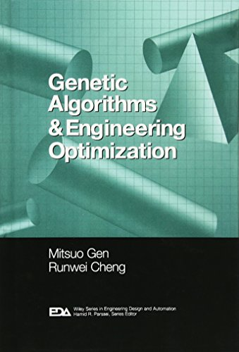 Genetic Algorithms and Engineering Optimization by Runwei Cheng