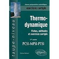 Thermodynamique PCSI-MPSI-PTSI Exercices corrigés : Fiches, méthodes et exercices corrigés