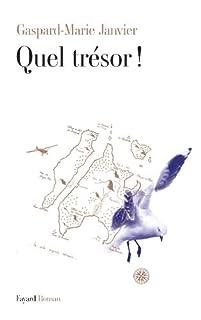 Quel trésor !, Janvier, Gaspard-Marie