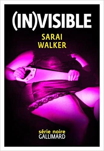 (In)visible de Sarai Walker 2017