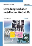 Ermüdungsverhalten Metallischer Werkstofe, Christ, H. -J., 3527313400