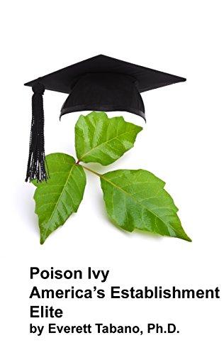 Poison Ivy America's Establishment Elite