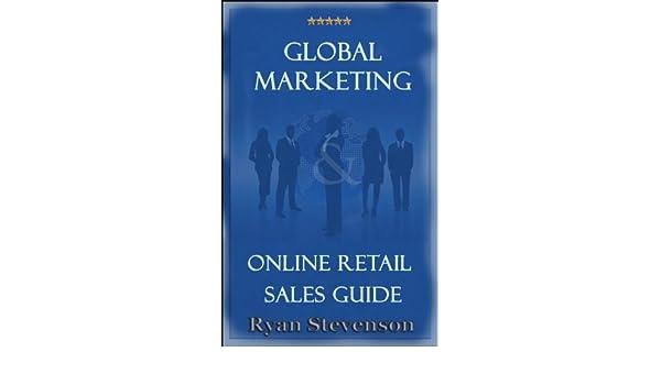 Global Marketing & Online Retail Sales Guide