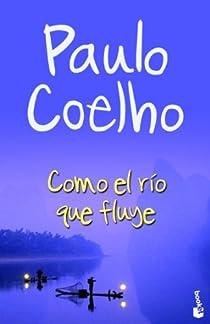 Como el río que fluye par Coelho