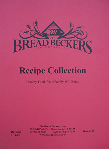 Bread Beckers Recipe Collection (Milling Flour)