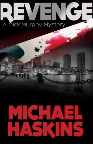 Book: REVENGE - A Mick Murphy Mystery by Michael Haskins