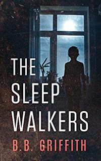 The Sleepwalkers by B. B. Griffith ebook deal