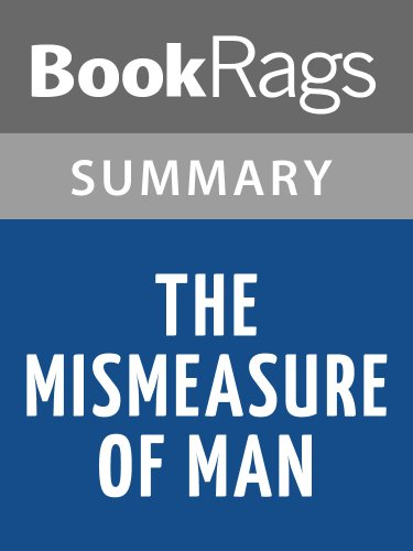 Summary & Study Guide The Mismeasure of Man by Stephen Jay Gould