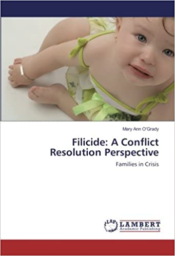 Book Filicide: A Conflict Resolution Perspective: Families in Crisis