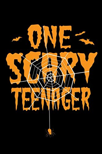 One Scary Teenager: A Blank Lined Journal For One Scary Teenager -