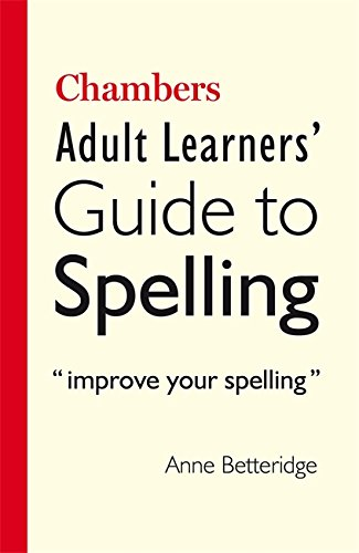 Chambers Adult Learner's Guide to Spelling