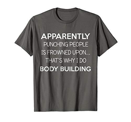 Funny Gym Body Builder Gift Idea I Do Body Building Tshirt -