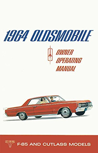 bishko automotive literature 1964 Oldsmobile Cutlass F-85 Owners Manual User Guide Reference Operator Book Oldsmobile F85 Cutlass