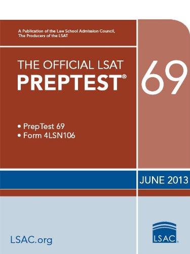 The Official LSAT PrepTest 69: (June 2013 LSAT) (Official LSAT PrepTests)