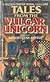 Tales from the Vulgar Unicorn, Robert L. Asprin, 0441795781