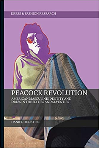1960s Fashion History Books | Clothing, Trends, Makeup Peacock Revolution: American Masculine Identity and Dress in the Sixties and Seventies (Dress and Fashion Research)  AT vintagedancer.com
