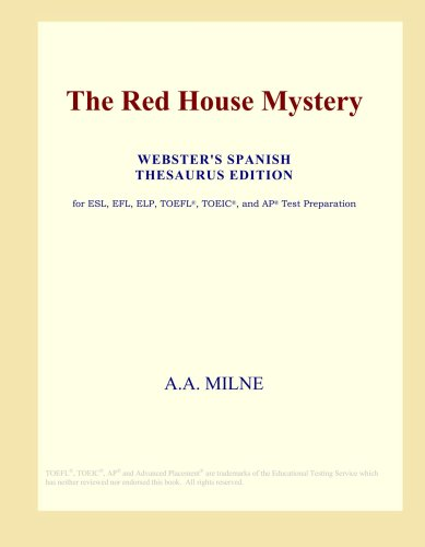 The Red House Mystery Webster S Spanish Thesaurus Edition A A