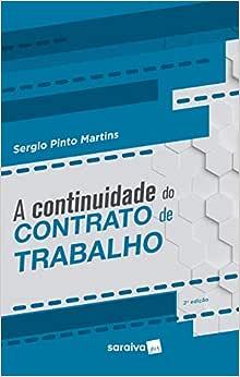 A continuidade do contrato de trabalho - 2ª edição de 2019