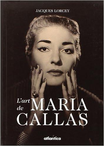 Read Online L'Art de Maria Callas epub, pdf