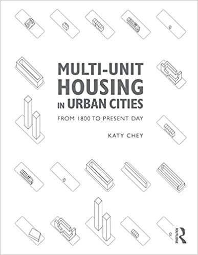 Multi Unit Housing In Urban Cities From 1800 To Present Day