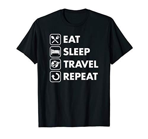 Eat Seep Travel Repeat Cute Funny Traveler Lover Gift Idea T-Shirt
