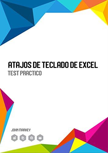 Atajos de Teclado de Excel (Spanish Edition) by [Marhey, John]
