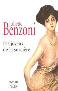 Le boiteux de Varsovie [07] : Les joyaux de la sorcière, Benzoni, Juliette