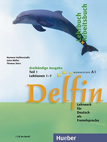 Delfin - Ausgabe in Drei Banden: Lehr- Und Arbeitsbuch 1 MIT CD (German Edition)