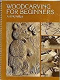 Woodcarving for Beginners, Art McKellips, 091730411X