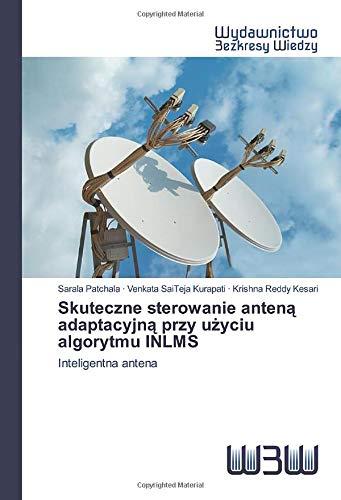 Skuteczne sterowanie anteną adaptacyjną przy użyciu algorytmu ...