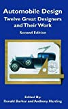 img - for Automobile Design: Twelve Great Designers and Their Work, 2nd Edition (Sae Historical Series) book / textbook / text book