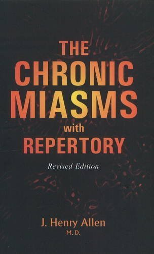 The Chronic Miasm With Repertory: Pseudo-psora 1st (first) edition by Allen, J. H. published by B Jain Pub Pvt Ltd (2003) [Paperback]