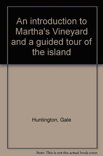 An Introduction to Martha's Vineyard
