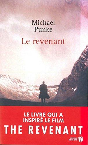 Le Revenant Romans Historiques Et Aventures French Edition