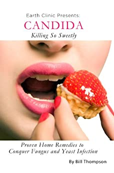 Candida Killing Sweetly Remedies Infection ebook product image