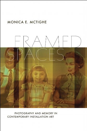 Framed Spaces: Photography And Memory In Contemporary Installation Art (Interfaces: Studies In Visual Culture)